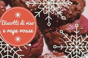 Biscotti Classici Di Natale.Vegan A Natale Biscotti Di Riso E Rape Rosse