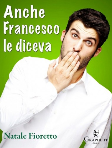 AncheFrancescoLeDiceva_cover_eBook